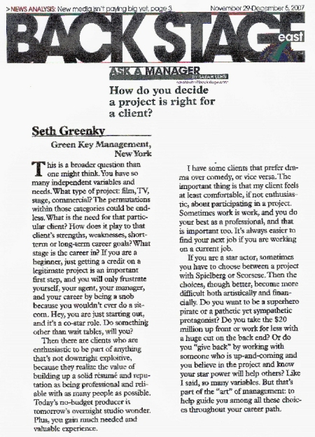 "Green Key Management answers the questions, ""How Do You Decide A Project Is Right For A Client?"" as published in ""Back Stage"" ASK A MANAGER."